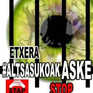 #ALTSASUKOAK ASKE STOP MONTAJES JUDICIALES